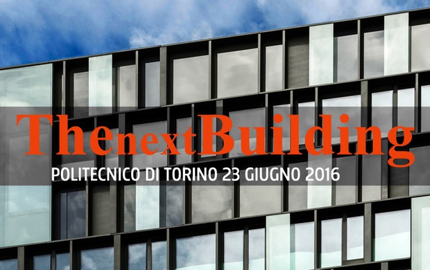 """Progettare e costruire NZEB. Convegno """"The Next Building"""" all'Aula Magna del Politecnico di Torino"""