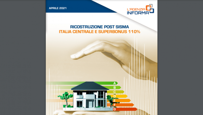 Centro Italia. Guida al Superbonus e Sismabonus