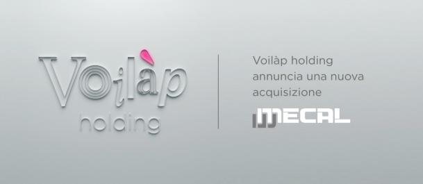 Lavorazioni. Il Gruppo Voilàp acquisisce Mecal
